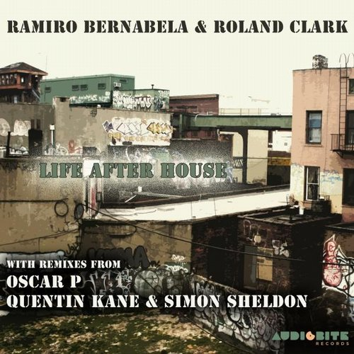 Roland Clark, Ramiro Bernabela - Life After House [BITE 0147]